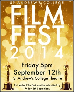 Poster designed by Sophie Wells to promote the 2014 edition of the annual St Andrew's College Film Festival